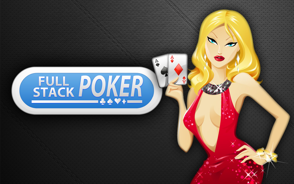 Play Full Stack Poker